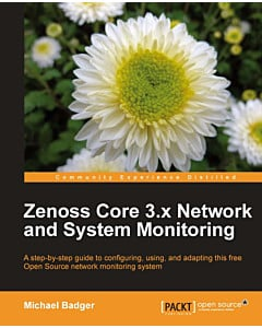 Zenoss Core 3.x Network and System Monitoring [eBook]